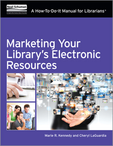 Marketing Your Libraries Electronic Resources