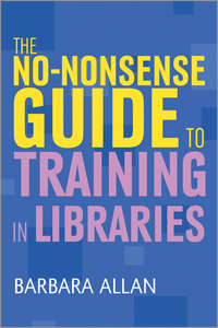 No Nonsense Guide to Training in Libraries