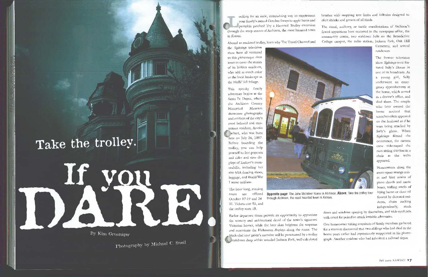 Take the Trolley. If you dare