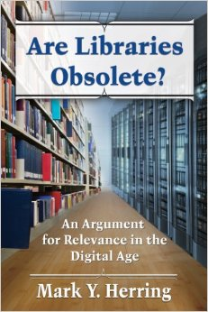 Are Libraries Obsolete