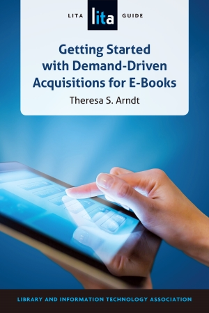 Getting Started with Demand Driven Acquisitions for E-Books
