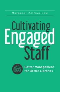 Cultivating Engaged Staff
