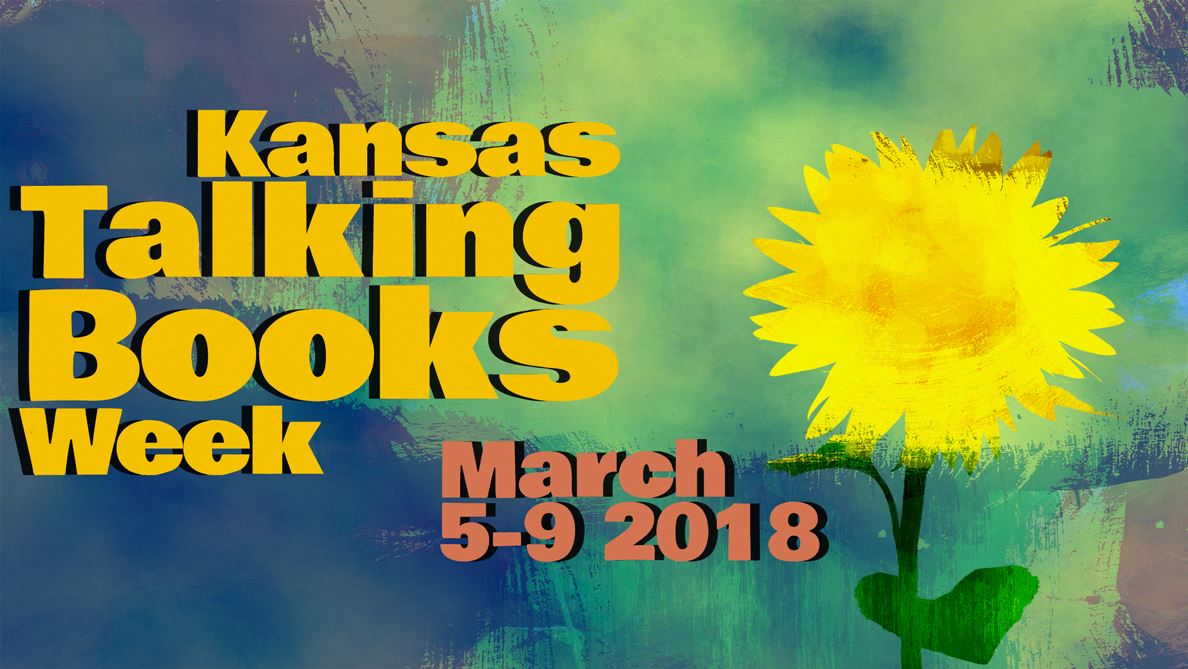 Kansas Talking Books Week March 5-9, 2018 Banner with abstract sunflower