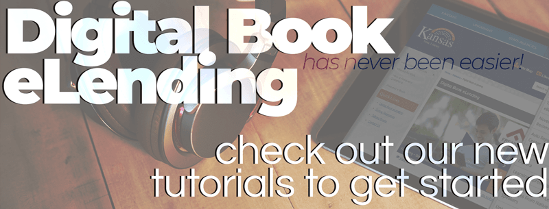 Digital Book eLending has never been easier! Check out our new tutorials to get started.