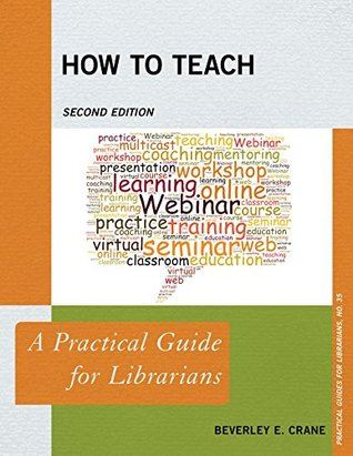 How to Teach - A Practical Guide for Librarians