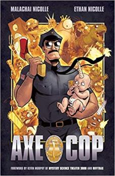 Axe Cop Volume One cover art