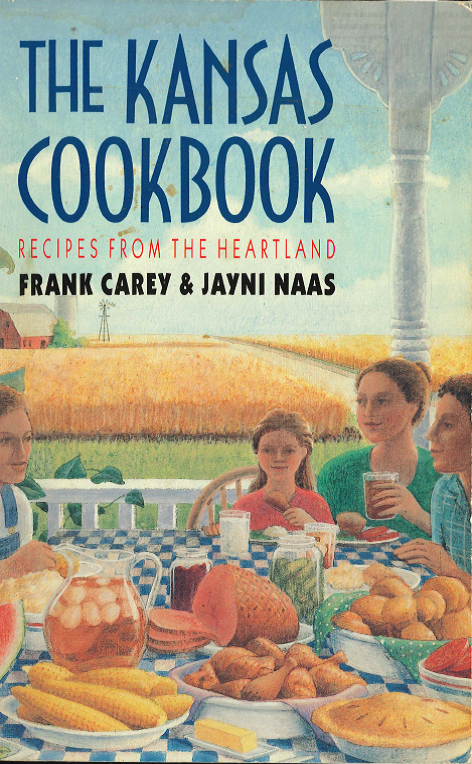 Kansas Cookbook-Recipes from the Heartland
