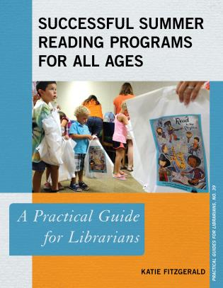 Successful Summer Reading Programs for All Ages