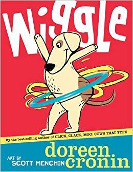 book cover for wiggle by doreen cronin