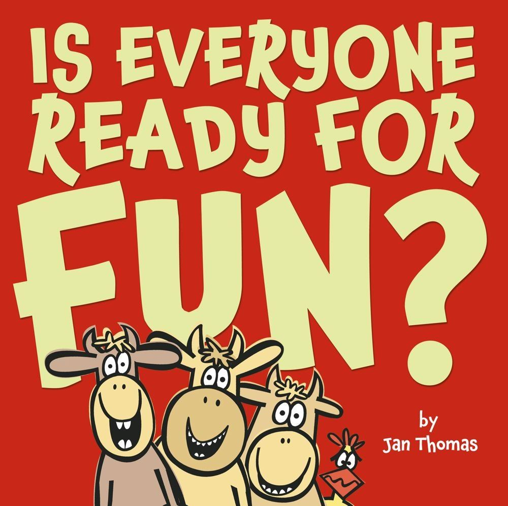 book cover for is everyone ready for fun by jan thomas