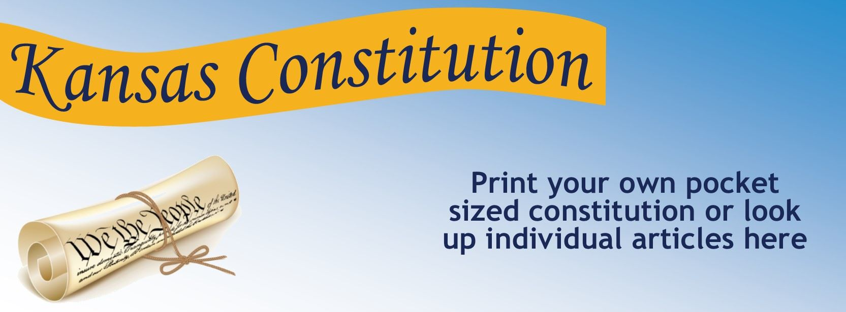 kansas constitution print your own pocket sized constitution or research separate articles