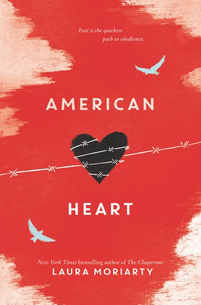 cover art for the book American Heart by Laura Moriarty