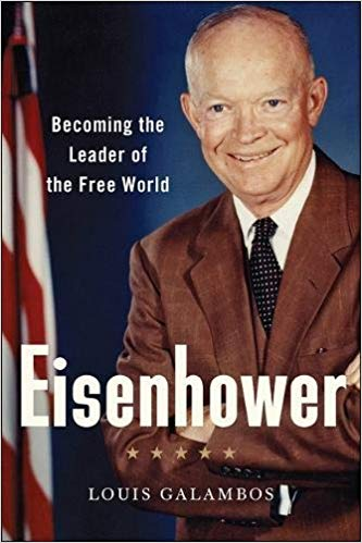 cover art for the book Eisenhower by Louis Galambos