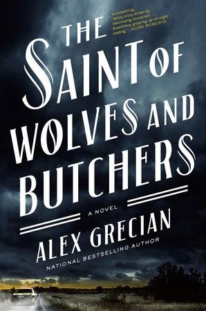 cover art for the book The Saint of Wolves and Butchers by Alex Grecian